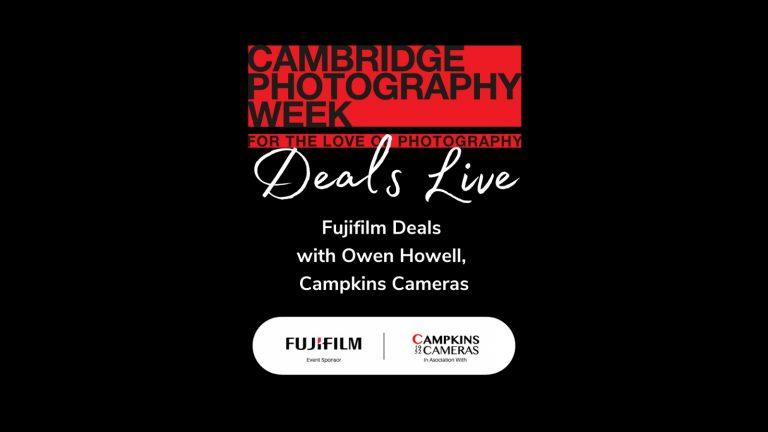 Fujifilm Deals with Owen at Campkins Cameras