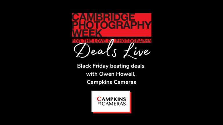 Black Friday beating deals with Owen at Campkins Cameras