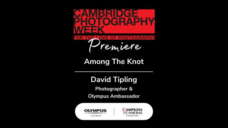 """Among the Knot"" with David Tipling"